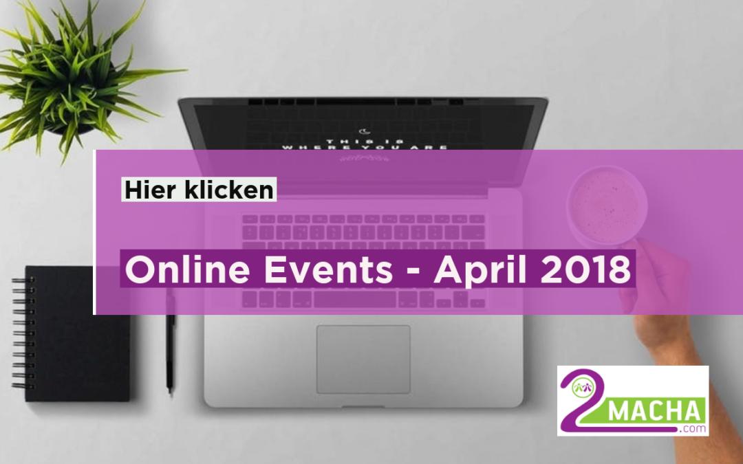 Online Events- Unsere Empfehlungen im April 2018