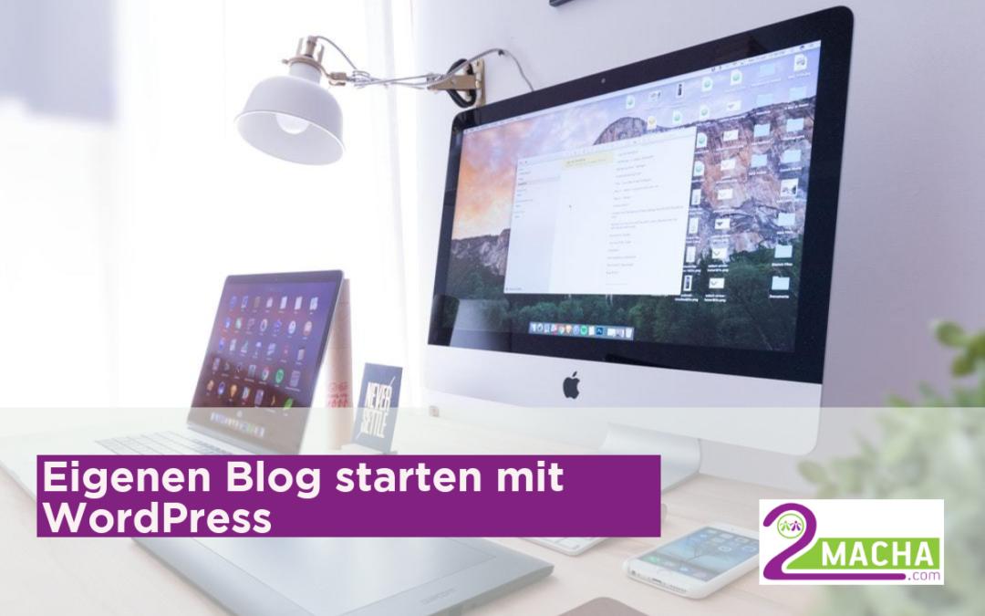 Eigenen Blog starten mit WordPress