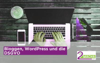 Bloggen, WordPress und die DSGVO