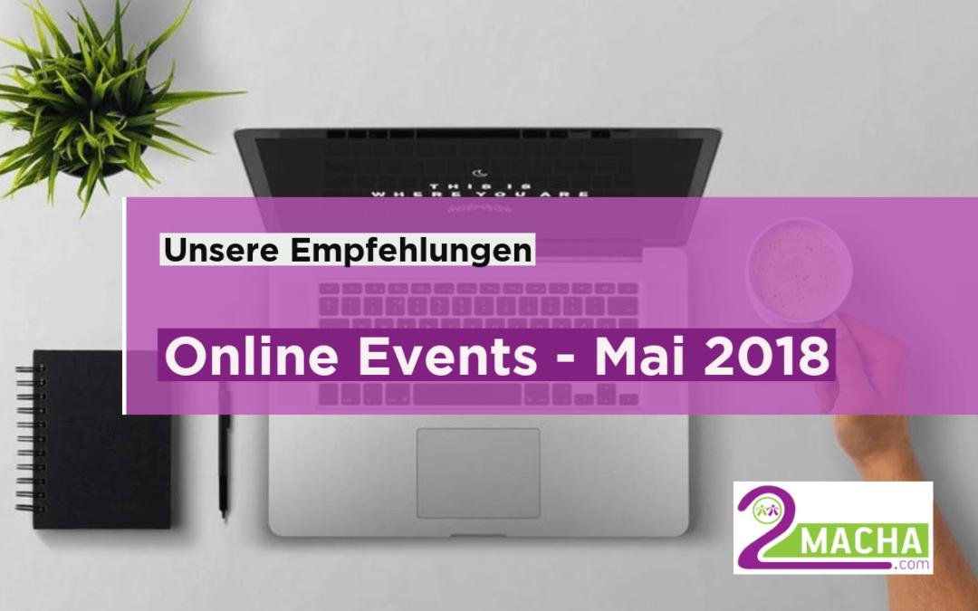 Online Events Mai 2018 – Unsere Empfehlungen