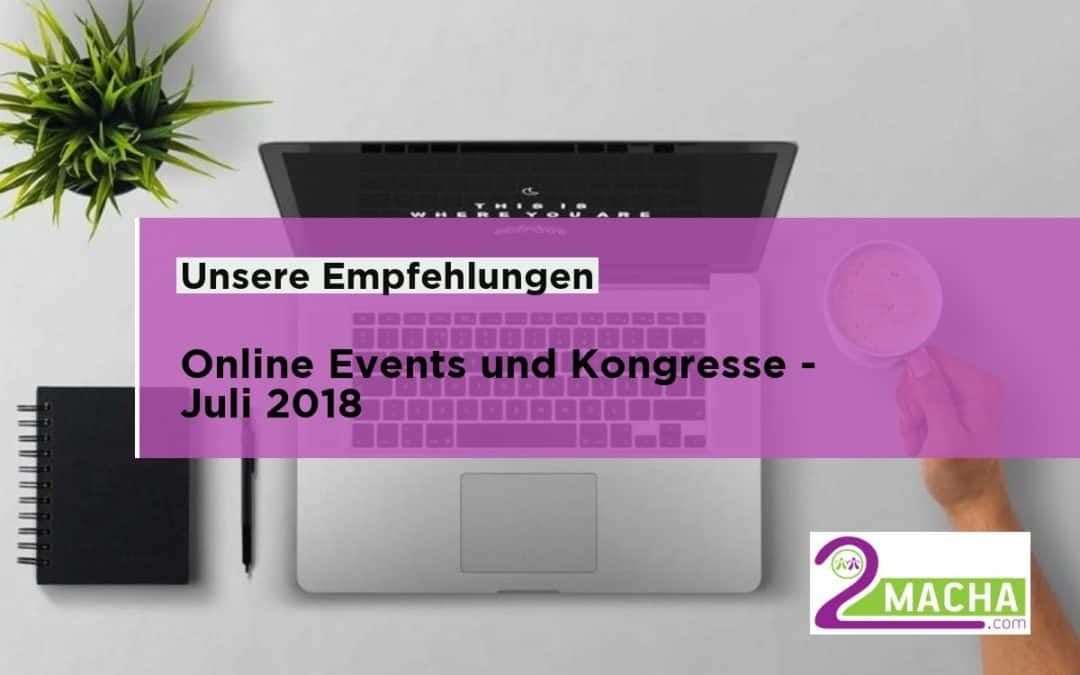 Online Events und Kongresse im Juli 2018