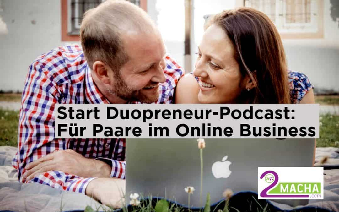 "Start vom ""Duopreneur-Podcast"" für Paare im Online Business"