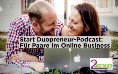 """Start vom """"Duopreneur-Podcast"""" für Paare im Online Business"""