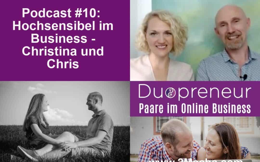 Hochsensibel im Business ? Interview mit Experten – Folge 10 vom Duopreneur-Podcast