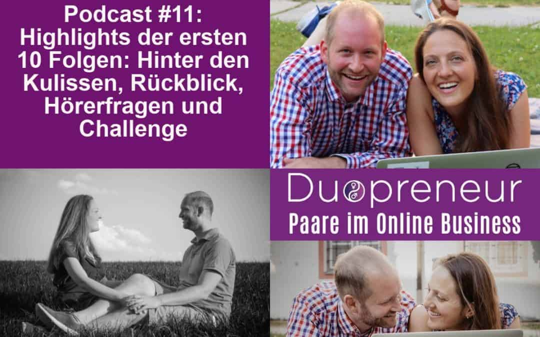 Highlights, Rückblick, Hörerfragen – Folge 11 vom Duopreneur-Podcast