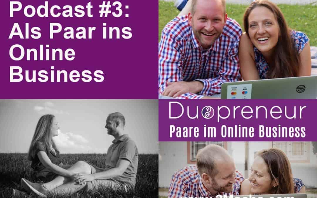 Als Paar ins Online Business starten – Folge 3 Duopreneur-Podcast