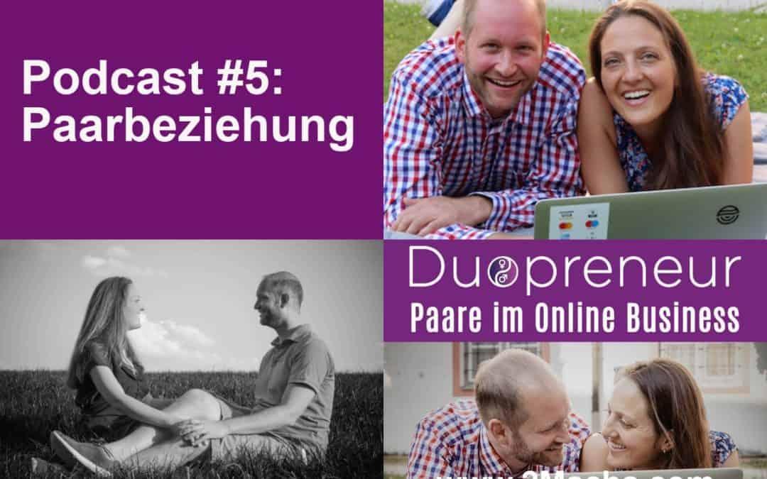 Rund um Beziehung und Paarbeziehung – Folge 5 vom Duopreneur-Podcast