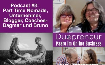 "Part Time Nomads, Blogger und Coaches – ""Balance of Life"" im Interview – Folge 8 vom Duopreneur-Podcast"