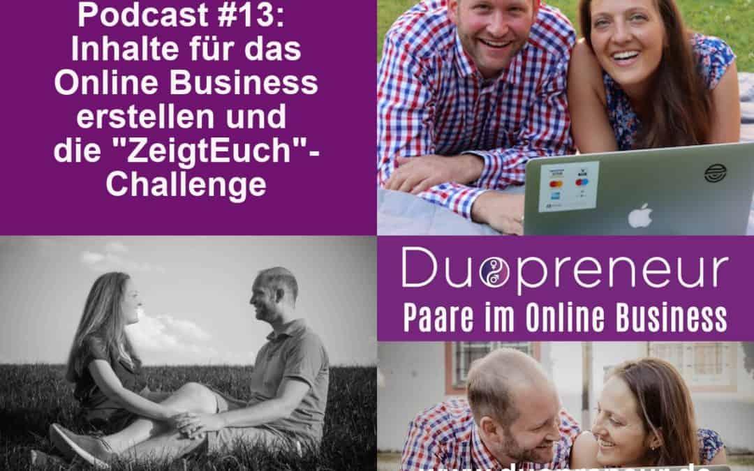 """Inhalte für das Online Business erstellen & Die """"ZeigtEuch""""- Challenge – Folge 13 vom Duopreneur-Podcast"""