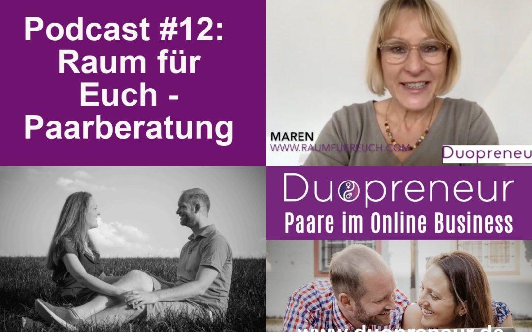 Warum zu einer Paarberatung gehen? – Folge 12 vom Duopreneur-Podcast