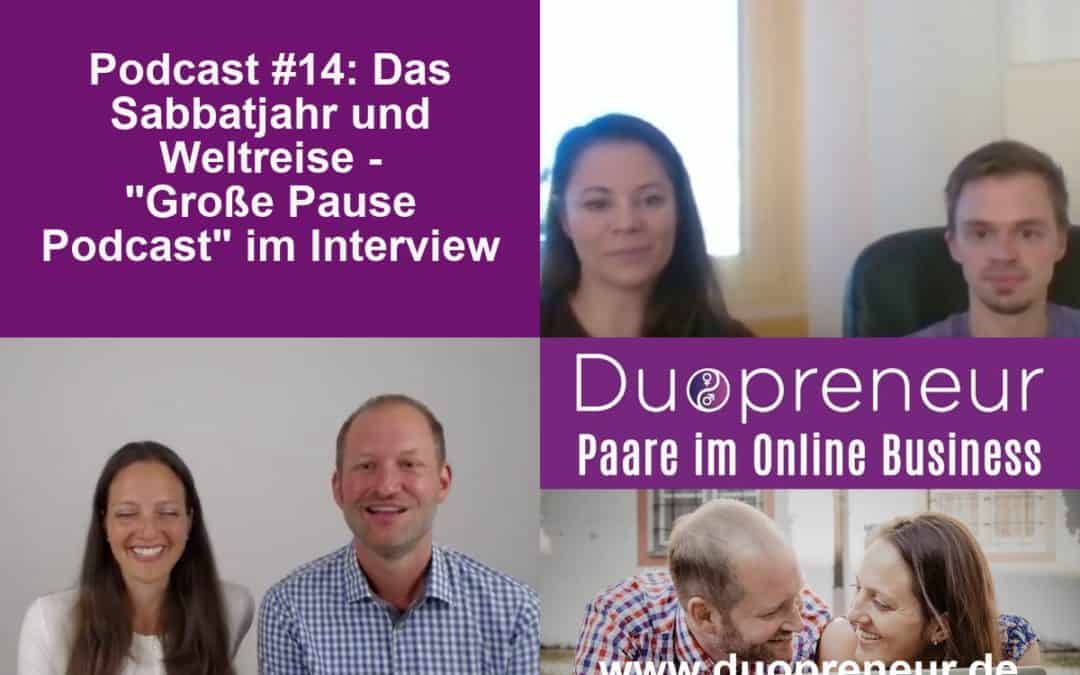 Sabbatjahr: Eine Auszeit nehmen und auf Weltreise gehen? – Folge 14 vom Duopreneur-Podcast
