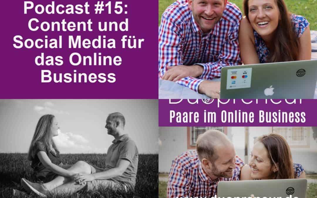 Content und Social Media für das Online Business- Folge 15 vom Duopreneur-Podcast