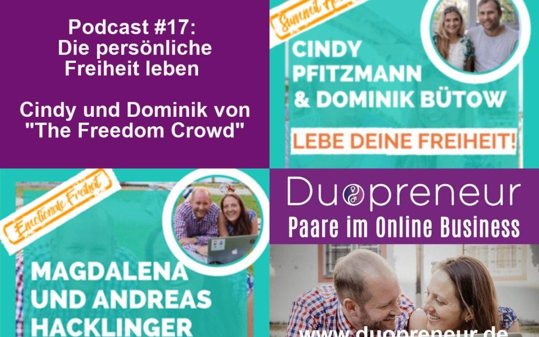 """Die persönliche Freiheit leben – Cindy und Dominik von """"The Freedom Crowd"""" – Folge 17"""
